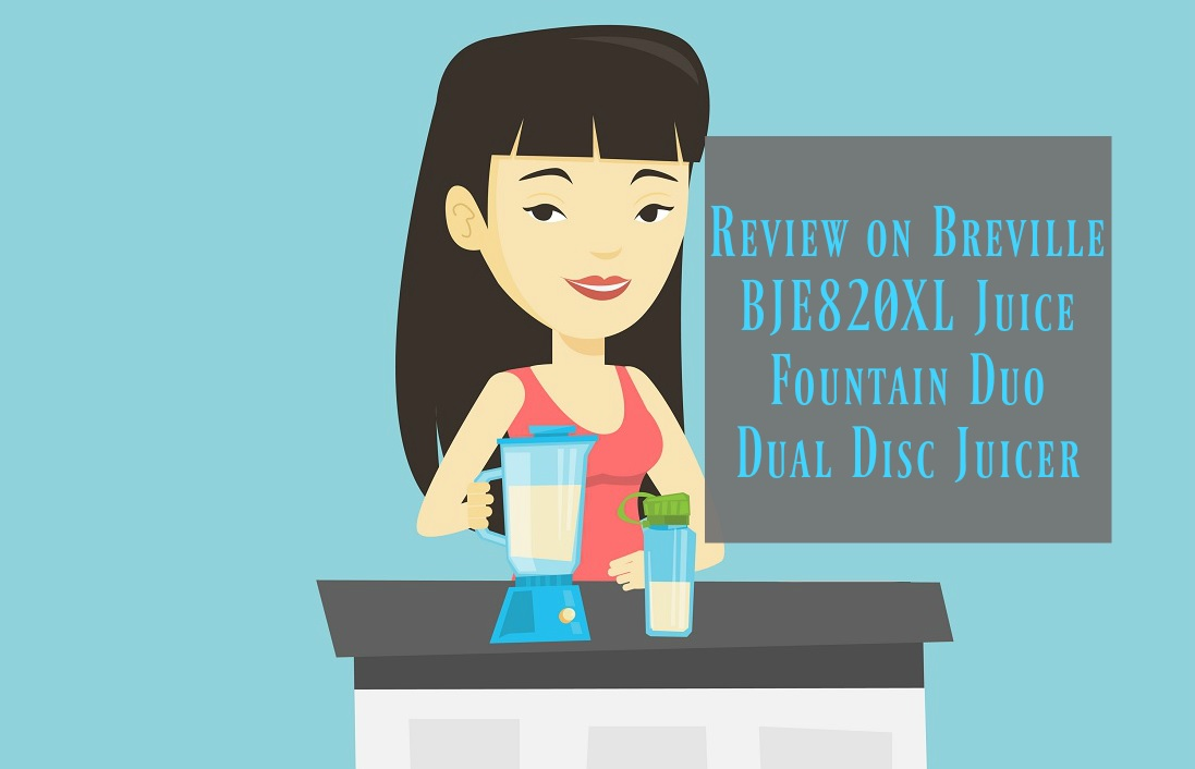 Review on Breville BJE820XL Juice Fountain Duo Dual Disc Juicer
