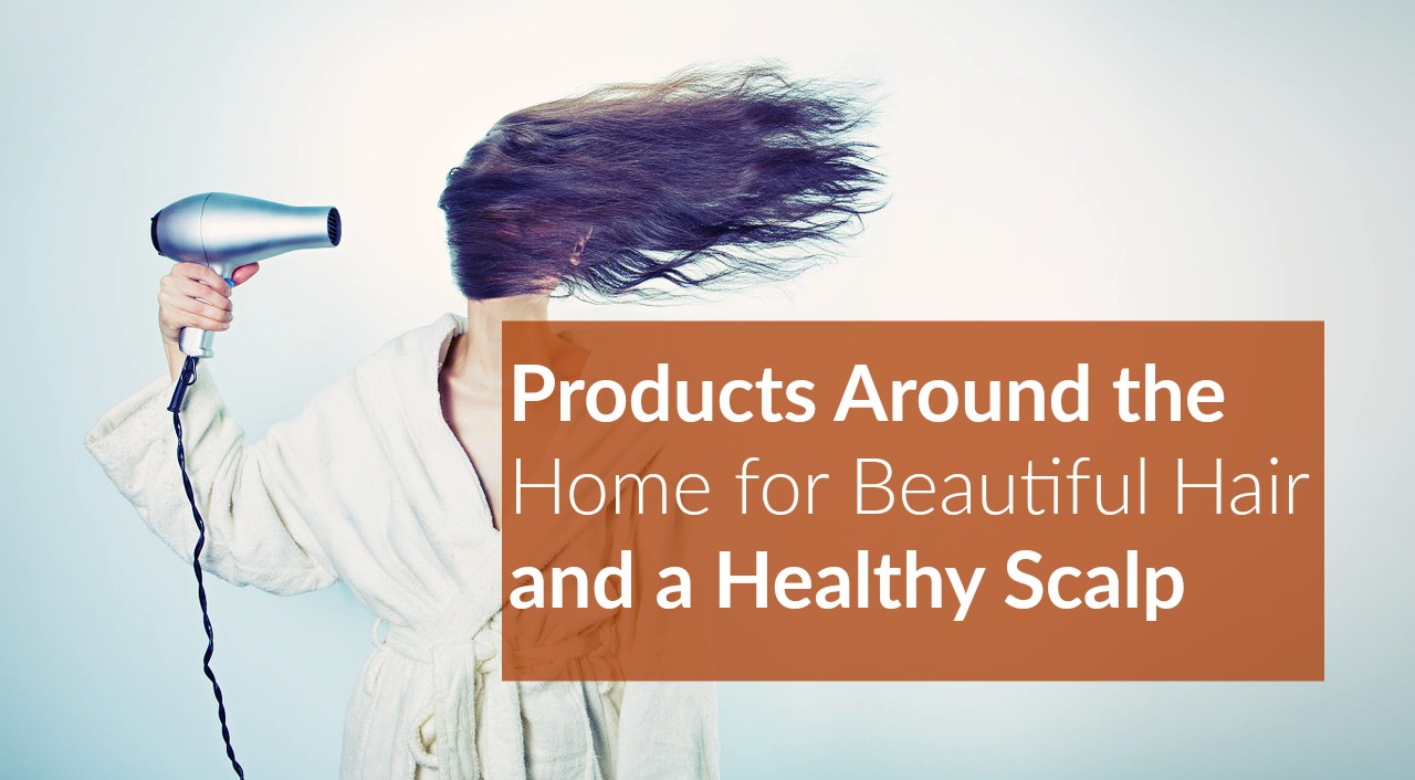 Beautiful Hair Healthy Scalp
