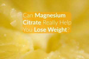 Magnesium Citrate Lose Weight