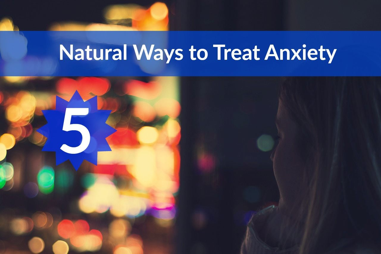 natural-ways-to-treat-anxiety