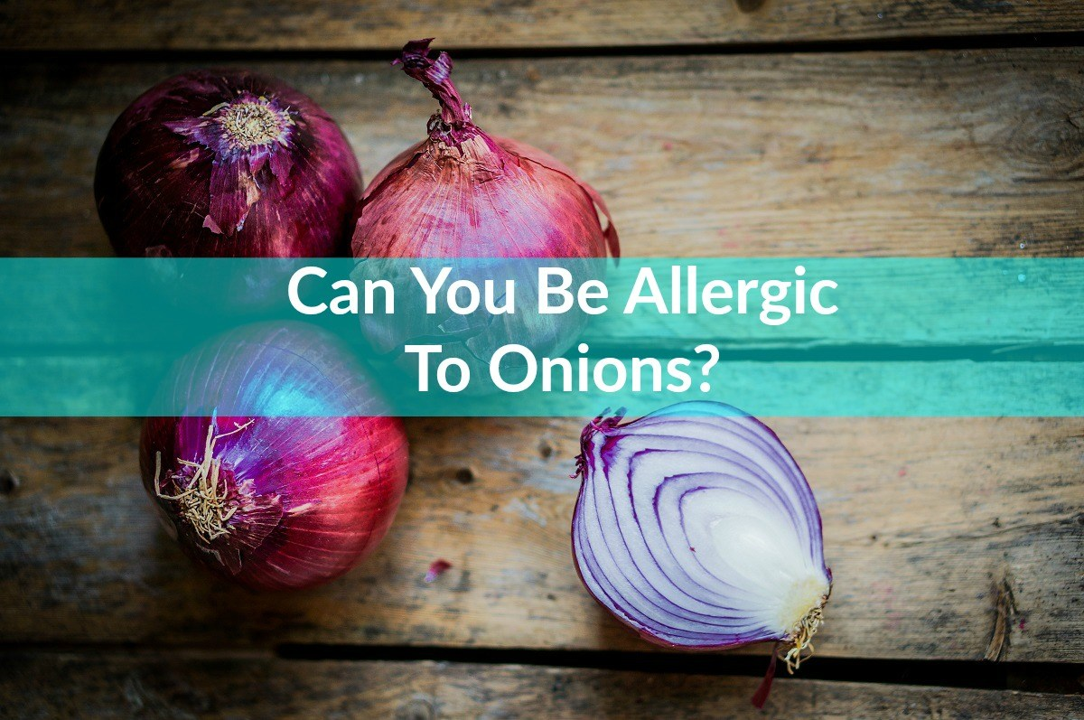 can you be allergic to onions