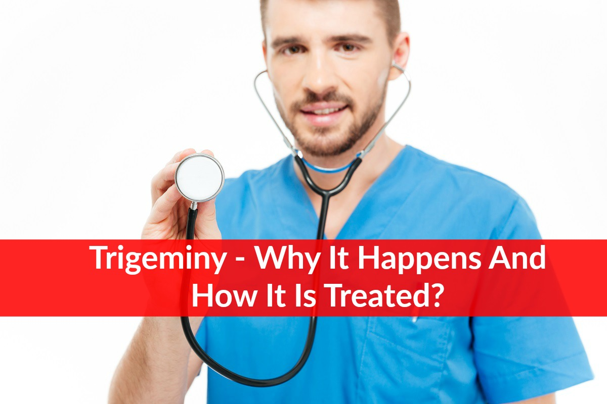 Trigeminy - Why It Happens And How It Is Treated?