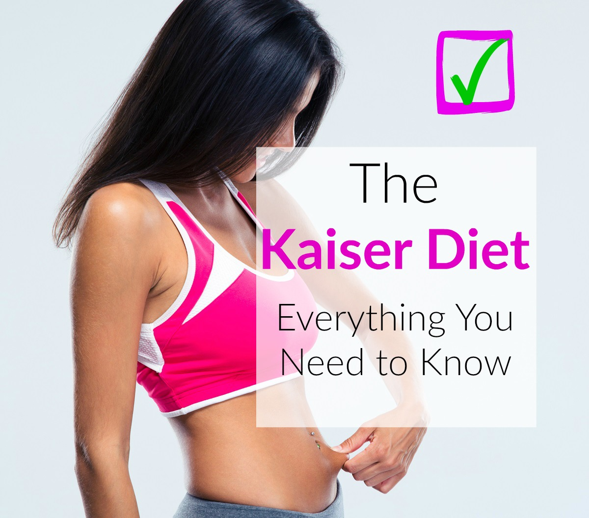 the Kaiser Diet plan