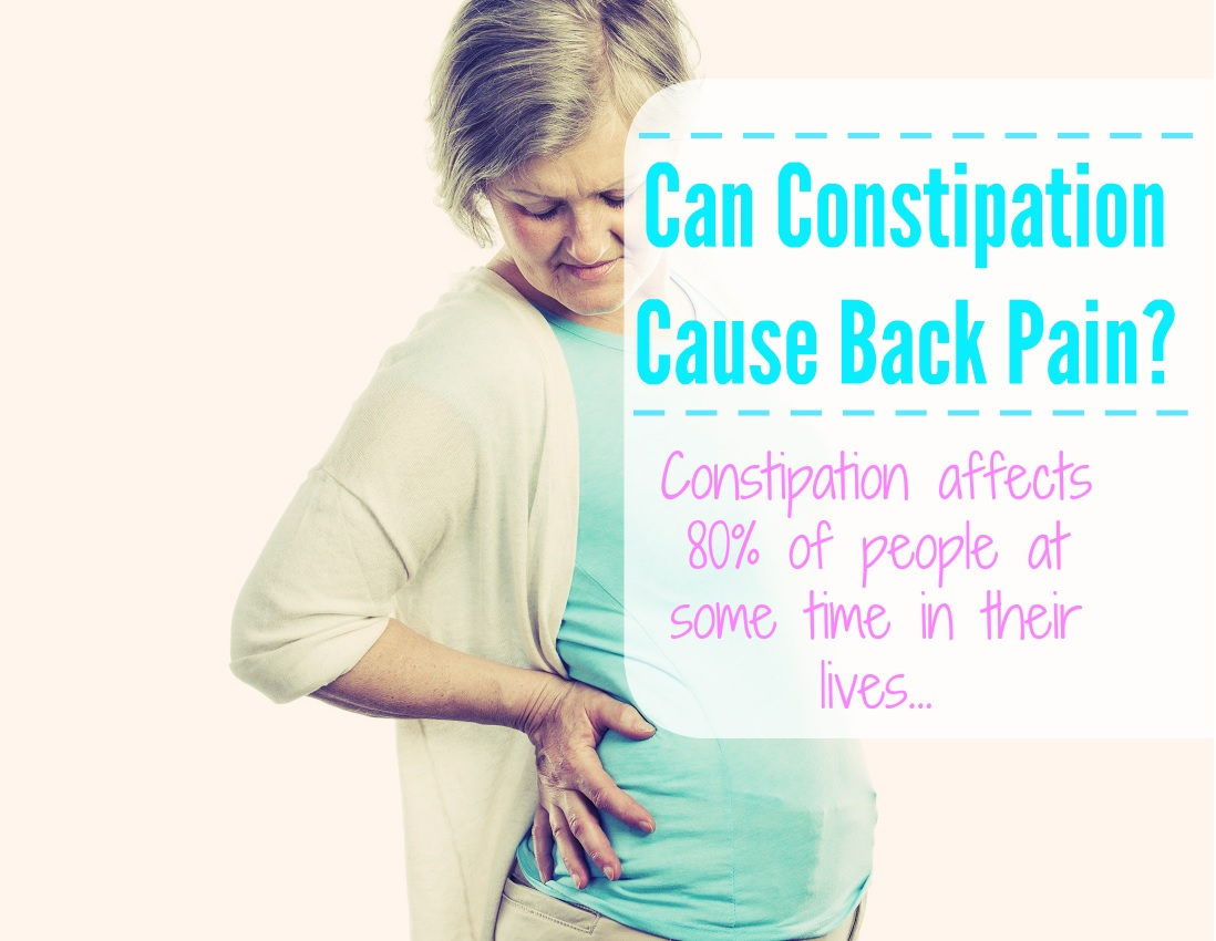 Can Constipation Cause Back Pain