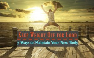 Keep Weight Off for Good